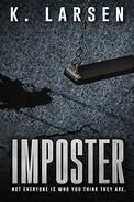 Imposter: A blockbuster suspense thriller