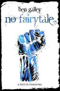 No Fairytale: A Tale of Emaneska