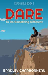 Dare: To do something different