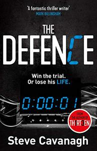 The Defence: Win the trial. Or lose his life.