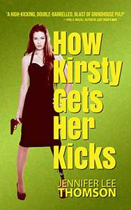 How Kirsty Gets Her Kicks