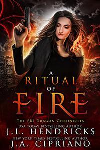 A Ritual of Fire: An FBI Dragon Shifter Adventure