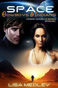 Space Cowboys & Indians