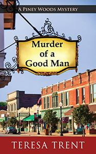 Murder of a Good Man