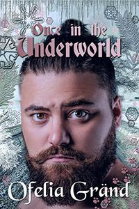 Once in the Underworld