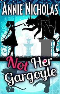 Not Her Gargoyle: Shifter Romance