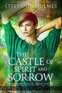 The Castle of Spirit and Sorrow