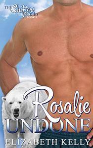 Rosalie Undone