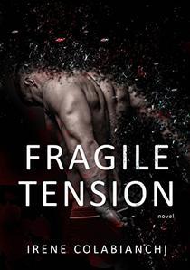 Fragile tension: