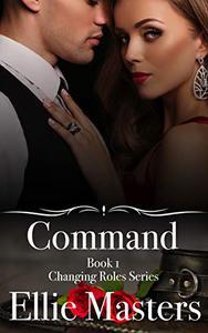 Command: A sexy Private Investigator suspense thriller romance