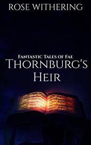 Thornburg's Heir