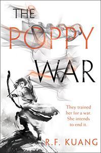 The Poppy War: A Novel