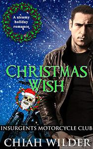 Christmas Wish: Insurgents Motorcycle Club