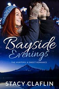 Bayside Evenings: A Sweet Romance