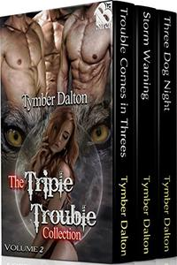 The Triple Trouble Collection, Volume 2 [Box Set]