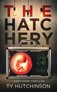The Hatchery: SG Trilogy #3