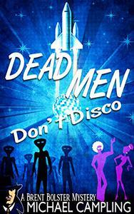 Dead Men Don't Disco