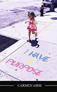 I have a Purpose