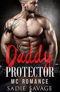Daddy Protector: MC Romance