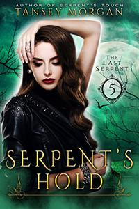 Serpent's Hold: A Reverse Harem Urban Fantasy
