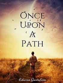 Once Upon A Path: A Tale of Souls, Being
