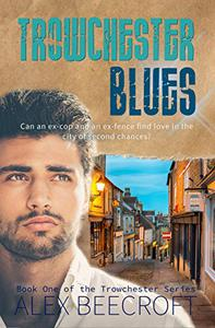 Trowchester Blues: A Contemporary mm romance