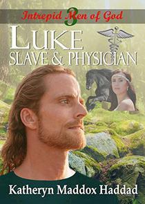 Luke: Slave & Physician