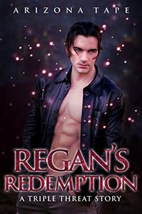 Regan's Redemption: A Paranormal Reverse Harem Romance