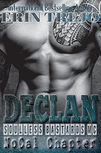 Declan: Soulless Bastards Mc NoCal