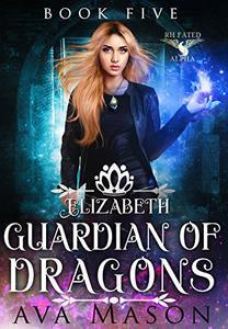 Elizabeth, Protector of Dragons: A Reverse Harem Paranormal Romance