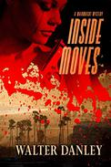 Inside Moves: A Gripping Murder Mystery Full of Twists and Turns