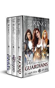 The Guardians: The complete trilogy plus short stories