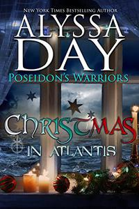 Christmas in Atlantis with bonus annotated copy of The Gift of the Magi: A Poseidon's Warriors paranormal romance