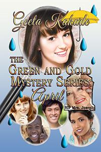 The Green and Gold Mystery Series, April