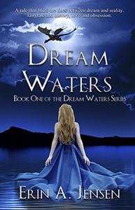 Dream Waters: Book One of The Dream Waters Series