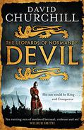 Devil (Leopards of Normandy 1): A vivid historical blockbuster of power, intrigue and action
