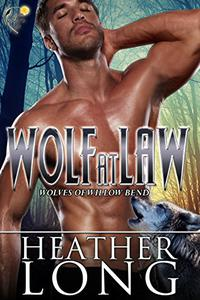 Wolf at Law: Wolves of Willow Bend