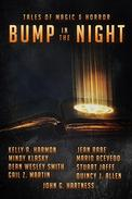 Bump In The Night: Nine Tales Of Magic & Horror
