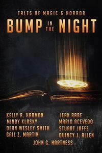 Bump In The Night: Nine Tales Of Magic & Horror