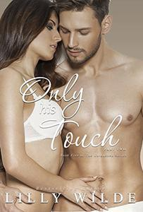 Only His Touch: Part Two