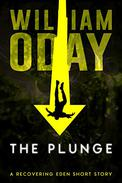 The Plunge: A Short Story