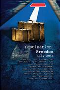 Destination: Freedom (part 1 from 3)