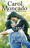 Good Enough for a Princess: Contemporary Christian Romance