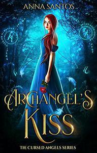 Archangel's Kiss: Paranormal Angel Romance
