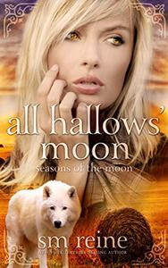 All Hallows' Moon: A Young Adult Paranormal Novel