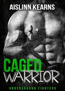 Caged Warrior: Underground Fighters #1