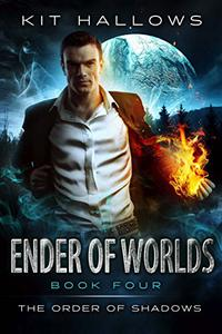 Ender of Worlds: A Morgan Rook Supernatural Thriller