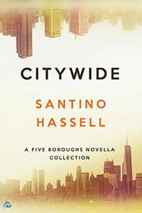 Citywide : A Five Boroughs Novella Collection