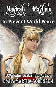 To Prevent World Peace