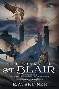 The Diary of St. Blair: Book 3 in St. Blair: Children of the Night series
